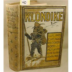 "1897 ""KLONDIKE - THE CHICAGO RECORD'S BOOK FOR GOL"