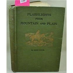 "1911 1ST ED. ""FLASHLIGHTS FROM MOUNTAIN AND PLAIN"""