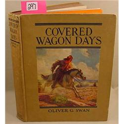 "1928 REPRINT ""COVERED WAGON DAYS"" HARDCOVER BOOK -"