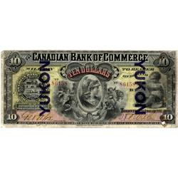 1892 Canadian Bank of Commerce $10 Yukon O/P