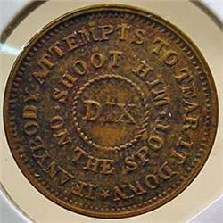 1863 CIVIL WAR ERA TOKEN - SHOOT HIM ON THE SPOT -
