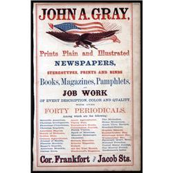 "John A.Gray Civil War Era Patriotic ""Fancy Job Printing"" Advertisement."