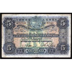 Hong Kong & Shanghai Banking Corporation, Shanghai Branch, 1900-23 Dollar Local Currency Issue.