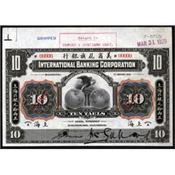 International Banking Corporation, Shanghai Branch, 1918 Tael Issue.