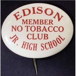 C. 1910'S Edison Jr. High School No Tobacco Club M