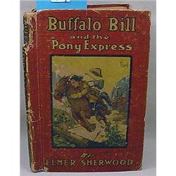 """C. 1920'S """"Buffalo Bill And The Pony Express"""" Hard"""
