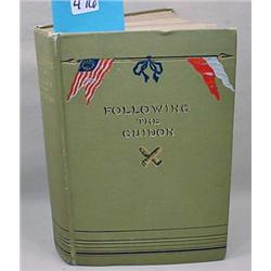 """1901 """"Following The Guidon"""" Hardcover Book By Gen."""