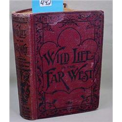 """C. 1896 """"Wild Life In The Far West"""" Hardcover Book"""