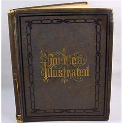 "1877 ""AMERICA ILLUSTRATED"" HARDCOVER BOOK - LARGE"
