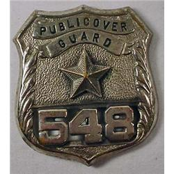 RARE C. 1940'S OBSOLETE PUBLICOVER GUARD BADGE W/