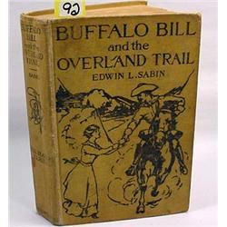 "1914 ""BUFFALO BILL AND THE OVERLAND TRAIL"" HARDCOV"