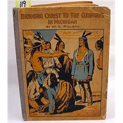 "C. 1800'S ""BRINGING CHRIST TO THE OJIBWAYS IN MICH"