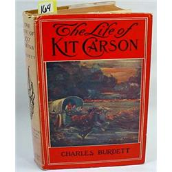 "1902 ""THE LIFE OF KIT CARSON"" HARDCOVER BOOK - The"