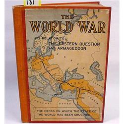 "1917 ""THE WORLD WAR"" HARDCOVER BOOK - The World Wa"