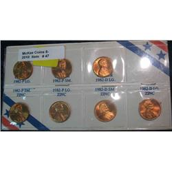 47. Seven Variety 1982 P & D Lincoln Cents. Gem BU. In holder.