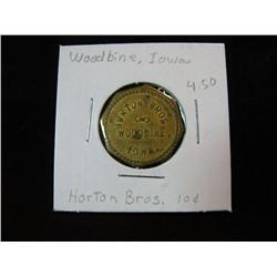 943. Horton Bros. Woodbine, Iowa, Good for 10c in Trade. Brass.