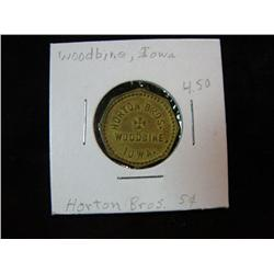 947. Horton Bros. Woodbine, Iowa, Good for 5c in Trade. Brass.