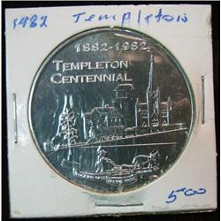 1073. 1882-1982 Templeton, Iowa, Aluminum Centennial Medal.