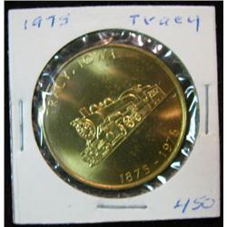 1079. 1875-1975 Tracy, Iowa, Brass Centennial Medal.