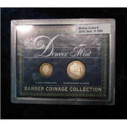 1086. Denver Mint Barber Dime & Quarter. In Display Case.