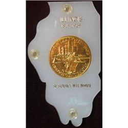 348. 1818-1968 Illinois Sesquicentennial Medal mounted in an Illinois shaped Capital holder.