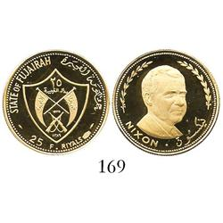 Fujairah (United Arab Emirates), proof 25 riyals, 1969 Nixon commemorative.