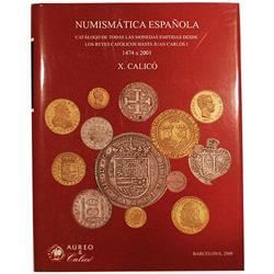 Calico, X. Numismatica espanola (2008).
