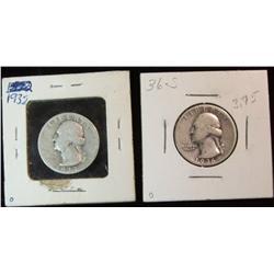 283. 1932 P & 36 S Silver Washington Quarters. G-VG.
