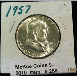288. 1957 P Franklin Half Dollar. Brilliant MS 63.