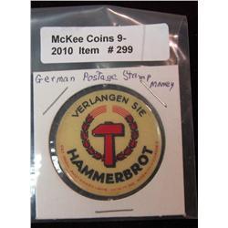 299. German Postage Stamp Money. Encased.