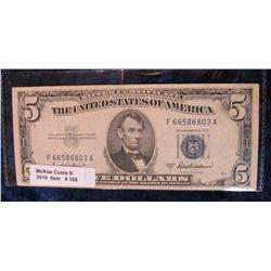 358. Series 1953A $5 Silver Certificate. F-12.