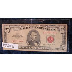 "359. Series 1963 $5 ""Red Seal"" U.S. Note. G-VG."