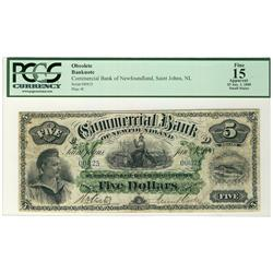 The Commercial Bank of Newfoundland 1888 $5 #00825, PCGS F15. Nice example with a few light stains w