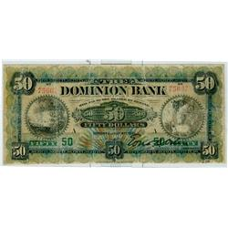 The Dominion Bank, 1901 $50 #75607 CH-220-22-02. The note grades VG to Fine but has been professiona