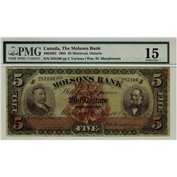 The Molsons Bank,1903 $5 #283106, CH-490-26-02, PMG F15. Blue serial #, tied for finest graded. Trul