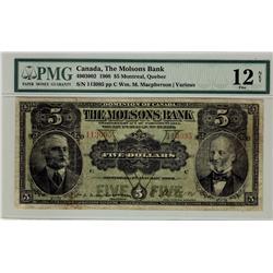 The Molsons Bank of Canada, 1908 $5 #113095, CH-490-30-02, PMG F12 Net.  Designated Splits.
