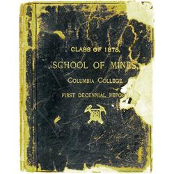 New York City,NY - 1888 - Class of 1878, School of Mines, Columbia College, Decennial Report :