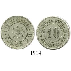 Puerto Rico (Ponce), nickel 10 centavos merchant token for MANUEL CORTADA.