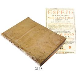 1674 large vellum-bound book in Spanish entitled Espejo de la Juventud, Moral, Politico y Christiano