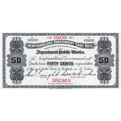 NEWFOUNDLAND GOVERNMENT CASH NOTE.  Fifty Cents.  1906.  NF-3fS.  A Specimen.  PMG graded Superb Gem