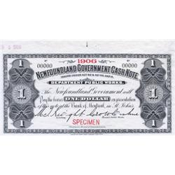 NEWFOUNDLAND GOVERNMENT CASH NOTE.  $1.00.  1906.  NF-5fS.  A Specimen.  PMG graded Superb UNC-67. E