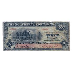 THE NORTHERN CROWN BANK.  $5.00.  July 2, 1908.  CH-545-10-02.  No. 122232/D.  PMG graded Fine-12.