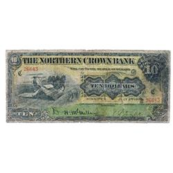 THE NORTHERN CROWN BANK.  $10.00.  July 2, 1908.  CH-545-10-06.  No. 26643/C.  PCGS graded Very Good