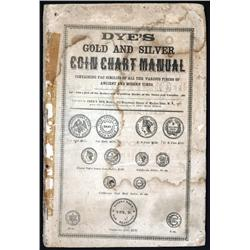 New York - Dye's Gold and Silver Coin Chart Manual.