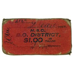 HUDSON'S BAY COMPANY. Card token of the B.C. District. Dease Post. $1.00. No Date. Red cardboard wit