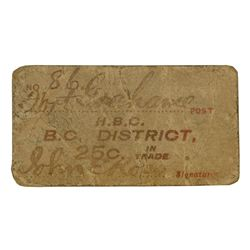 HUDSON'S BAY COMPANY. Card token of the B.C. District. Fort Graham Post. 25 Cents. No Date. White ca