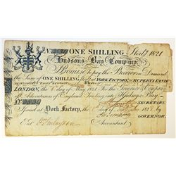 HUDSON'S BAY COMPANY. One Shilling. York Factory Issue. London Date: 1 May, 1821. York Date: 1 Septe