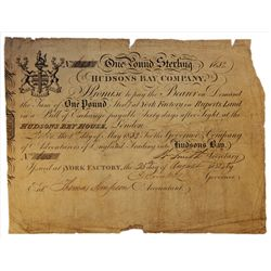 HUDSON'S BAY COMPANY. One Pound. York Factory Issue. London Date: 1 May, 1832. York Date: 25 Aug., 1