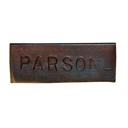 Ralph Parsons (Hudson Strait). Copper token. Small rectangular token, with full name 'PARSONS' on on