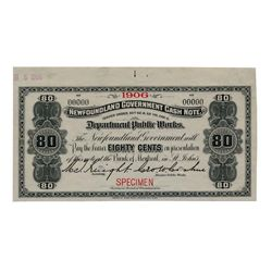 Newfoundland Government Cash Note. 80 Cents. 1906. NF-4fS. Specimen. PMG Superb Gem Unc-67 EPQ.